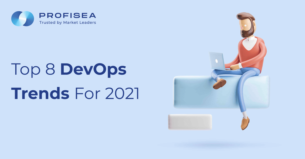 Top 8 DevOps Trends for 2021