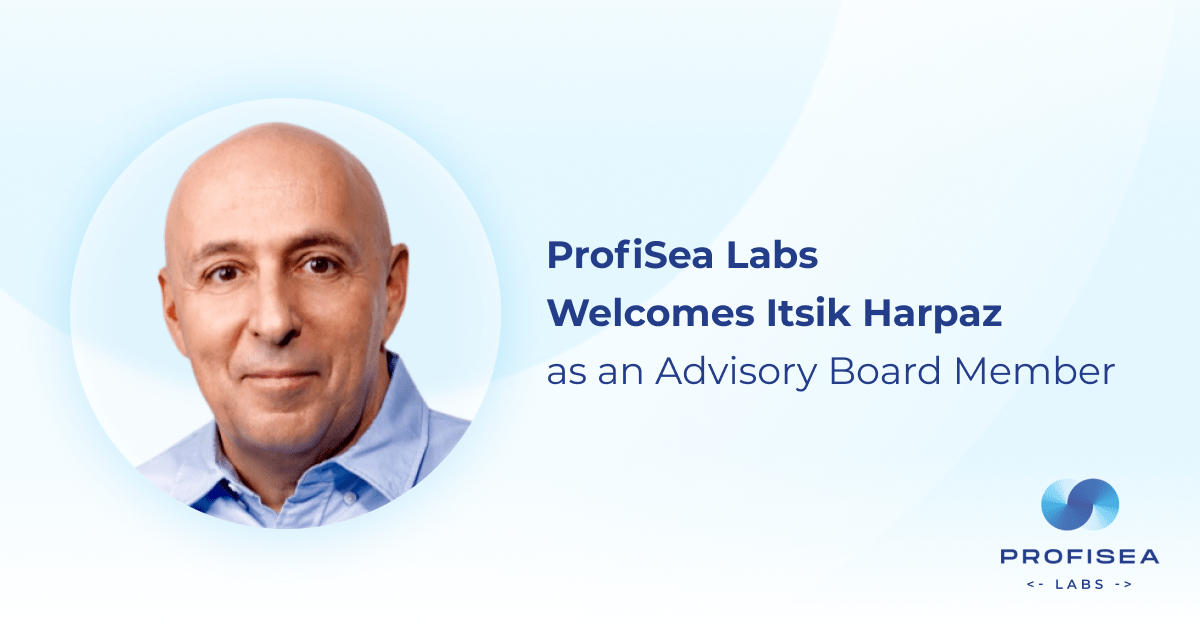 ProfiSea Labs Welcomes Itsik Harpaz as an Advisory Board Member